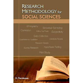 Research Methodology for Social Sciences by M. Thamilarasan - 9788177
