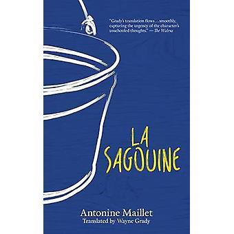 La Sagouine by Antonine Maillet - Wayne Grady - 9780864928689 Book
