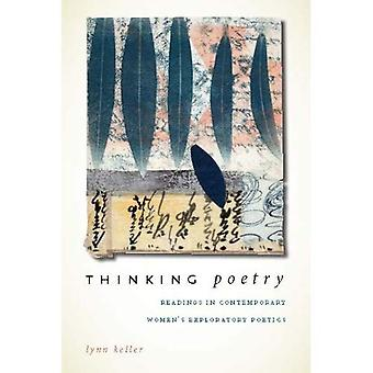 Thinking Poetry: Readings in Contemporary Womenis Exploratory Poetics