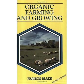 Agricultura orgánica y crecimiento: una guía para la gestión