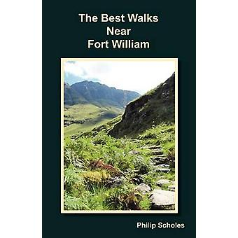The Best Walks Near Fort William by Scholes & Philip