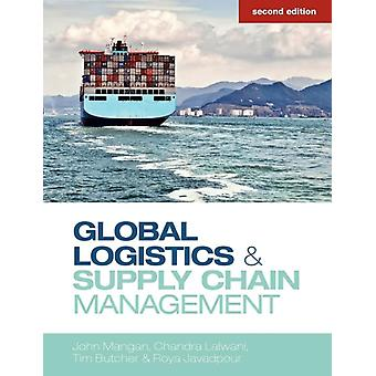 Global Logistics and Supply Ch (Paperback) by Mangan John Lalwani Chandra Butcher Tim Javadpour Roya