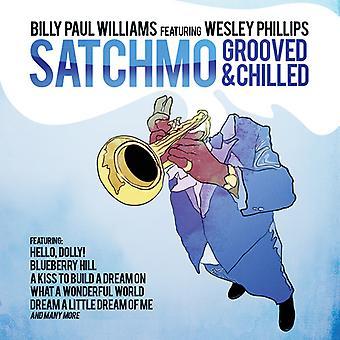 Billy Paul Williams - Satchmo gerillt & Chilled [CD] USA import