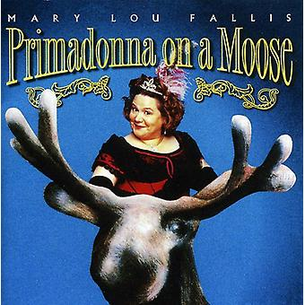 Mary Lou Fallis - Primadonna on a Moose [CD] USA import