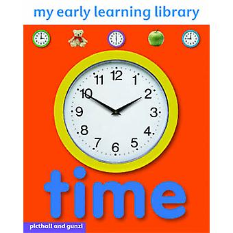 Time My Early Learning Library by Chez Picthall