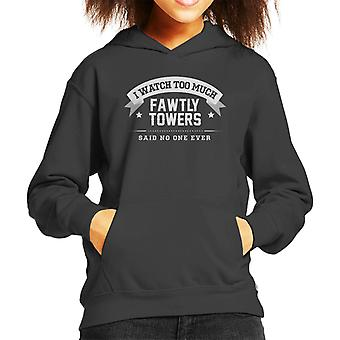 I Watch Too Much Fawlty Towers Said No One Ever Kid's Hooded Sweatshirt