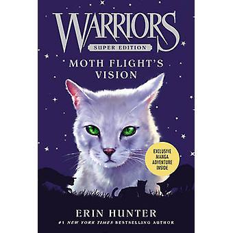 Warriors Super Edition - Moth Flight's Vision by Erin Hunter - James L