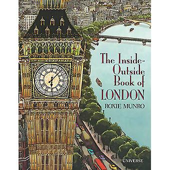 The Inside-Outside Book of London by Roxie Munro - 9780789329134 Book