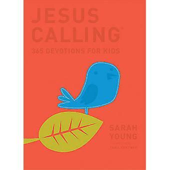 Jesus Calling - 365 Devotions for Kids (De Luxe edition) by Sarah Youn