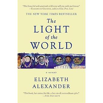 The Light of the World by Elizabeth Alexander - 9781455599868 Book