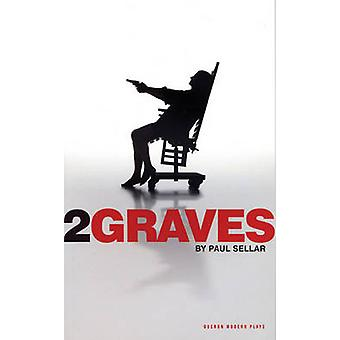 Two Graves by Paul Sellar - 9781840027136 Book