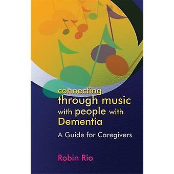 Anschlussflüge von Musik mit Menschen mit Demenz - ein Leitfaden für Careg