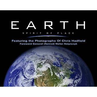 Aarde - geest van plaats - met de foto's van Chris Hadfield