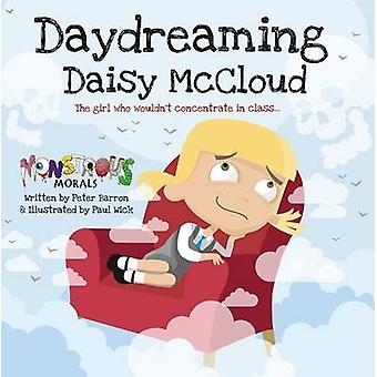 Daydreaming Daisy McCloud by Peter Barron - 9781908211392 Book
