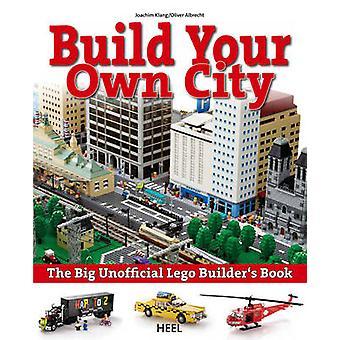 Bygge din egen by - stor uofficiel Lego bygherrer bog af Joachim