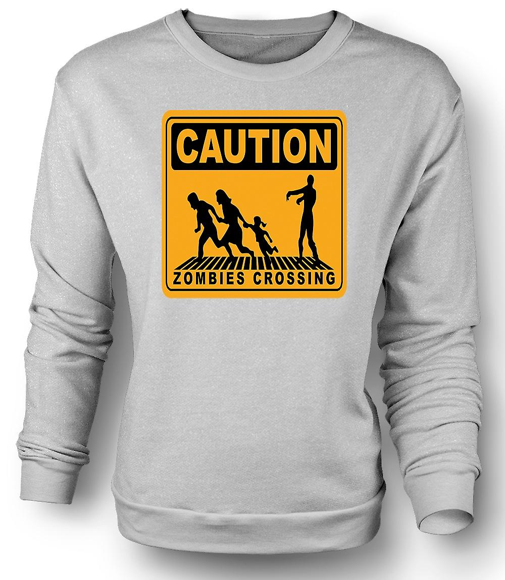 Mens Sweatshirt Caution Zombies Crossing - Funny