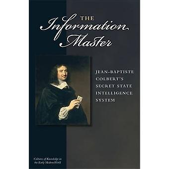 Information Master - Jean-Baptiste Colberts hemliga statliga Intellig