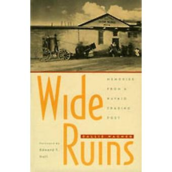 Wide Ruins - Memories from a Navajo Trading Post by Sallie Wagner - 97