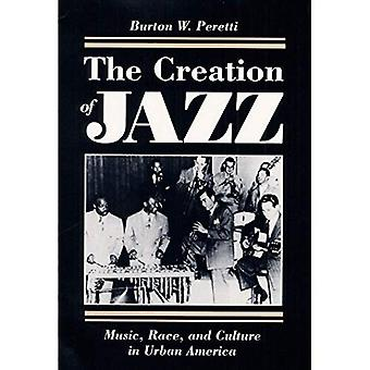 Creation of Jazz (Music in American Life)