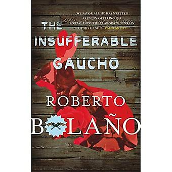 The Insufferable Gaucho
