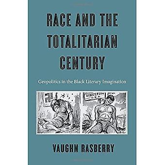Rennen und die totalitären Jahrhunderts: Geopolitik in der schwarzen literarische Phantasie