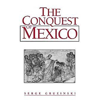 Podbój Meksyku: westernizacji Indian społeczeństw od 16 do 18 wieku