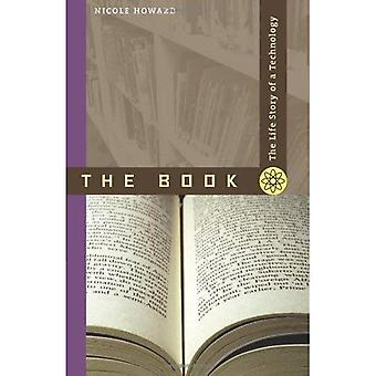 Das Buch: Die Lebensgeschichte einer Technologie