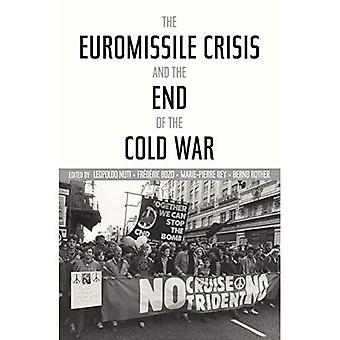 La Crisis de Euromissile y al final de la guerra fría (guerra fría historia Internacional proyecto)