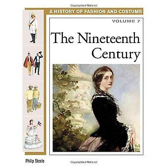 Il XIX secolo: Volume 7 (storia della moda & Costume)