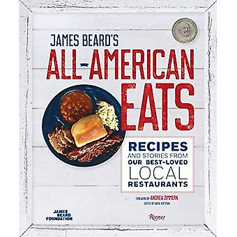 James Beard's Classic All-American Eats: Recipes and Stories from Our Best-Loved Local Restaurants