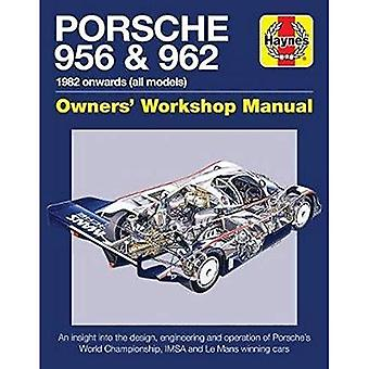 Porsche 956 and 962 Owners'�Workshop Manual: 1982 onwards�(all models)