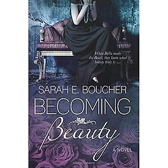 Becoming Beauty