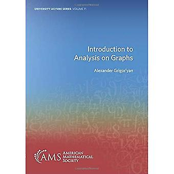 Introduction to Analysis on � Graphs (University Lecture Series)