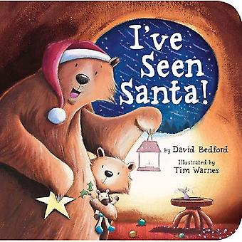 I've Seen Santa! (Padded Board Books)