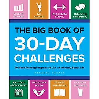 Le grand livre des défis de 30 jours: 60 programmes une accoutumance à vivre une vie infiniment mieux