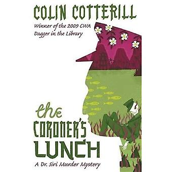 The Coroner's Lunch: A Dr Siri Murder Mystery: A Dr Siri Mystery