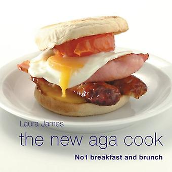 The New Aga Cook: Breakfast and Brunch