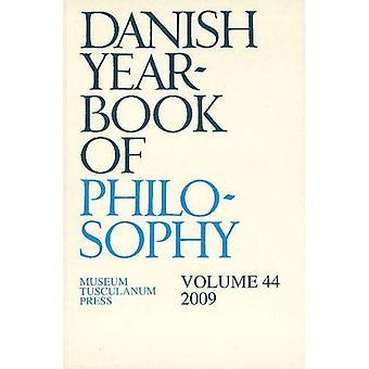 Annuaire danois de philosophie, Vol. 44 (2009)