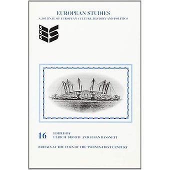 Britain at the Turn of the Twenty-First Century (European Studies)