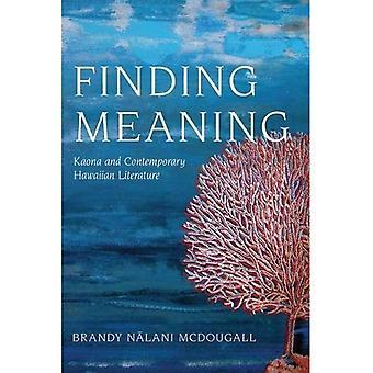 Trovare senso: Agianluigi e letteratura contemporanea hawaiano (criticità negli studi indigeni)