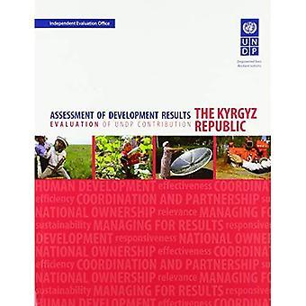 Valutazione dei risultati di sviluppo - la Repubblica del Kirghizistan: valutazione del contributo di Undp