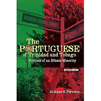 The Portuguese of Trinidad and Tobago: Portrait of an� Ethnic Minority