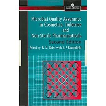 Mikrobielle Qualitätssicherung in der Pharmazie Kosmetik und Pflegeprodukte von Baird & R. M.
