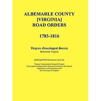 Albemarle County Virginia Straße bestellt 17831816. Veröffentlicht mit freundlicher Genehmigung von der Virginia Transportation Research Council eine kooperative Organisation, die gemeinsam von der Virginia-Abteilung von Virginia Genealogical Society gesponsert