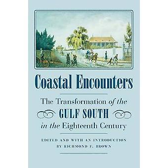 沿岸ブラウン ・ リッチモンド f. によって 18 世紀にメキシコ湾南部の変換が発生しました。