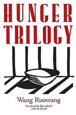 Hunger Trilogy by Ruowang & Wang