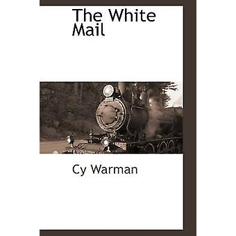 The White Mail by Warman & Cy
