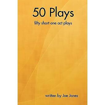 50 Plays by Janes & Joe