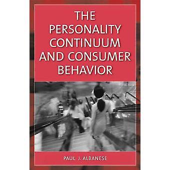 Continuum de personalidade e comportamento do consumidor por Albanese & Paul J.
