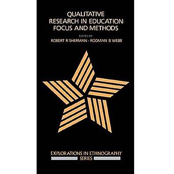 Qualitative Research in Education by Sherman & Robert & Ed.D.